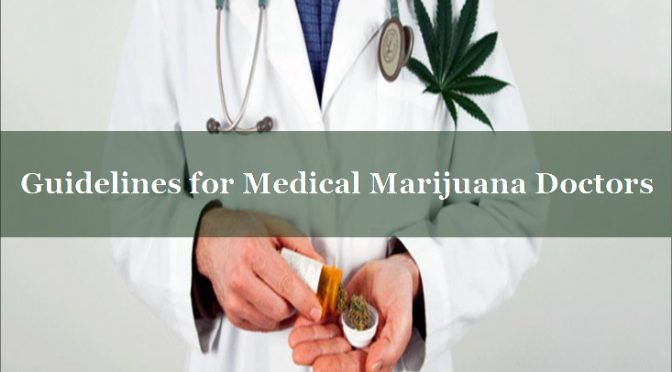 Medical Marijuana Doctor Guidelines