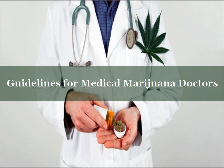 Medical Marijuana Doctor Guidelines