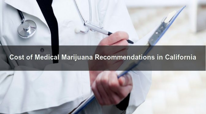 Medical Marijuana Recommendations in California