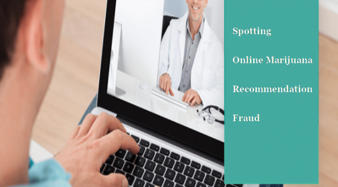 Spot Online Marijuana Recommendation Fraud